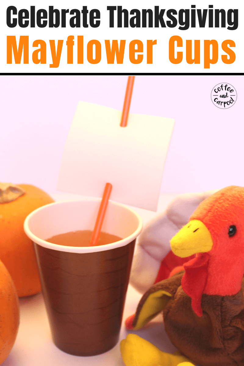 Celebrate Thanksgiving with this Thanksgiving activity for kids so they can have a fun and festive cup on the Thanksgiving kids table. #thanksgiving #thanksgivingactivityforkids #thanksgivingactivities #mayflower #thanksgivingkidstable #novemberactivity