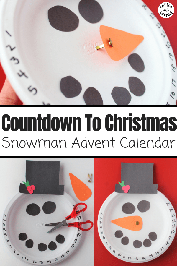Countdown to Christmas snowman advent calendar #christmascountdown #christmasadvent