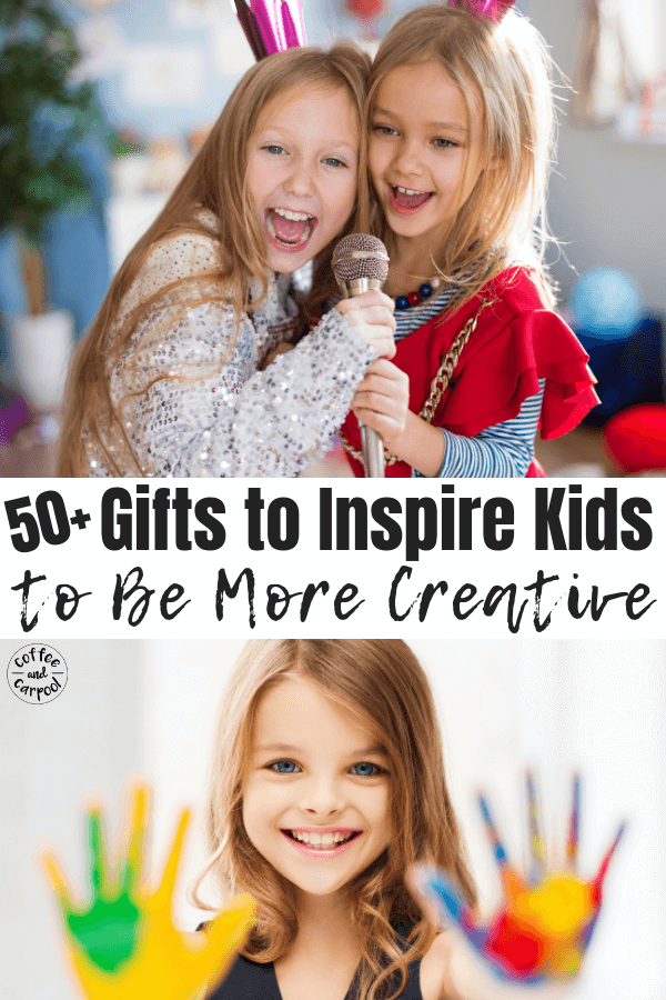 The best kids' gifts to inspire kids to be more creative #creativekids #encouragekidstobecreative #giftsforkids #creativegifts #coffeeandcarpool #holidaygiftsforkids #giftguide