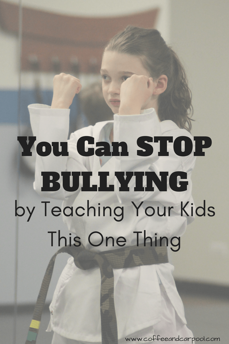 Do you want to teach your child to stand up to bullies? This one thing will do it! www.coffeeandcarpool.com