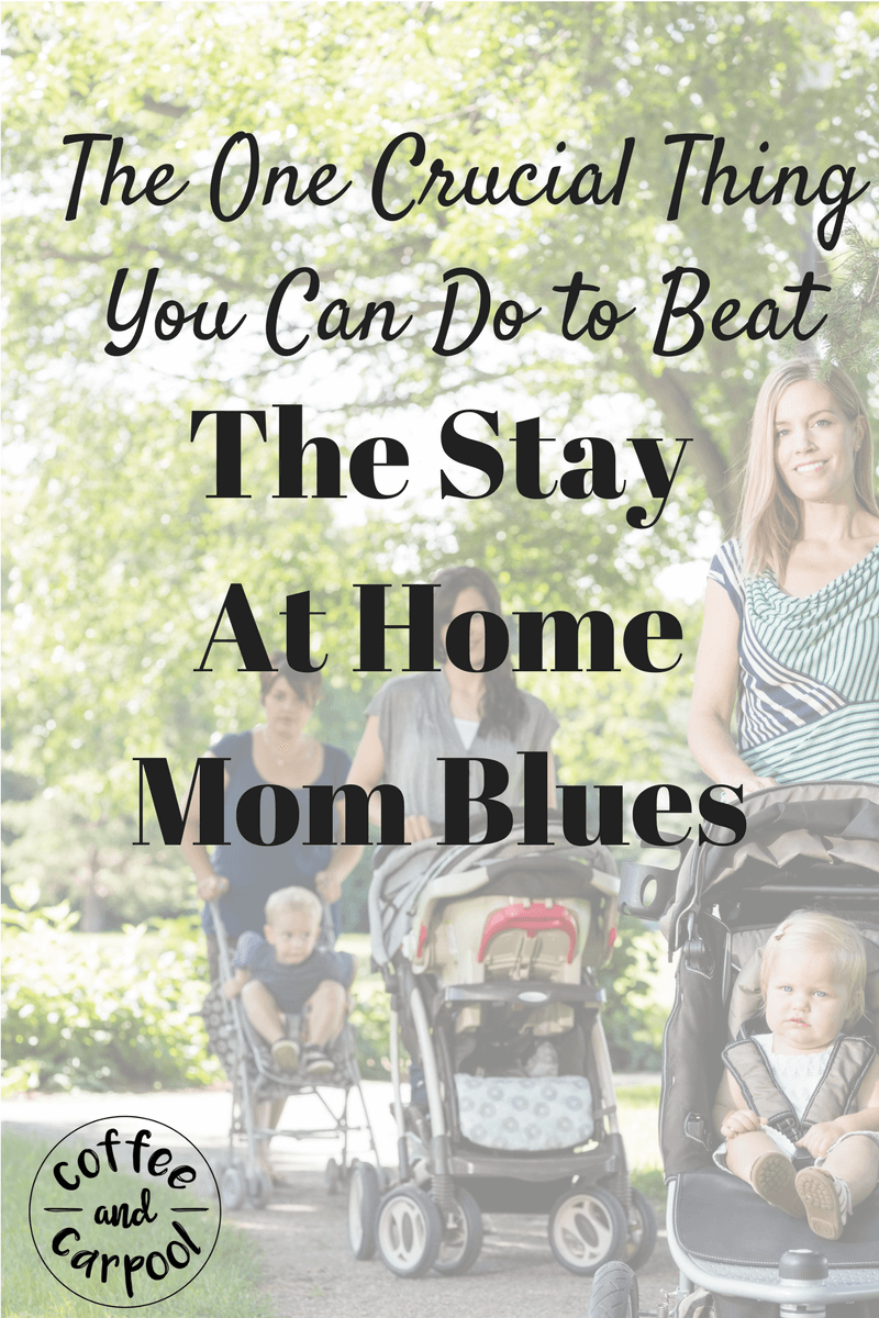 Are you feeling lonely or depressed as a stay at home mom? To avoid the stay at home mom blues, there's one thing you can do right now. To avoid the struggles of being a stay at home mom, get encouragement, inspirations, tips and ideas from www.coffeeandcarpool.com