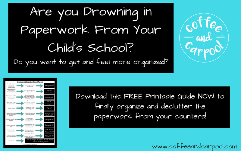 Get your free printable to organize and declutter all the school paperwork your child bring home from school at www.coffeeandcarpool.com