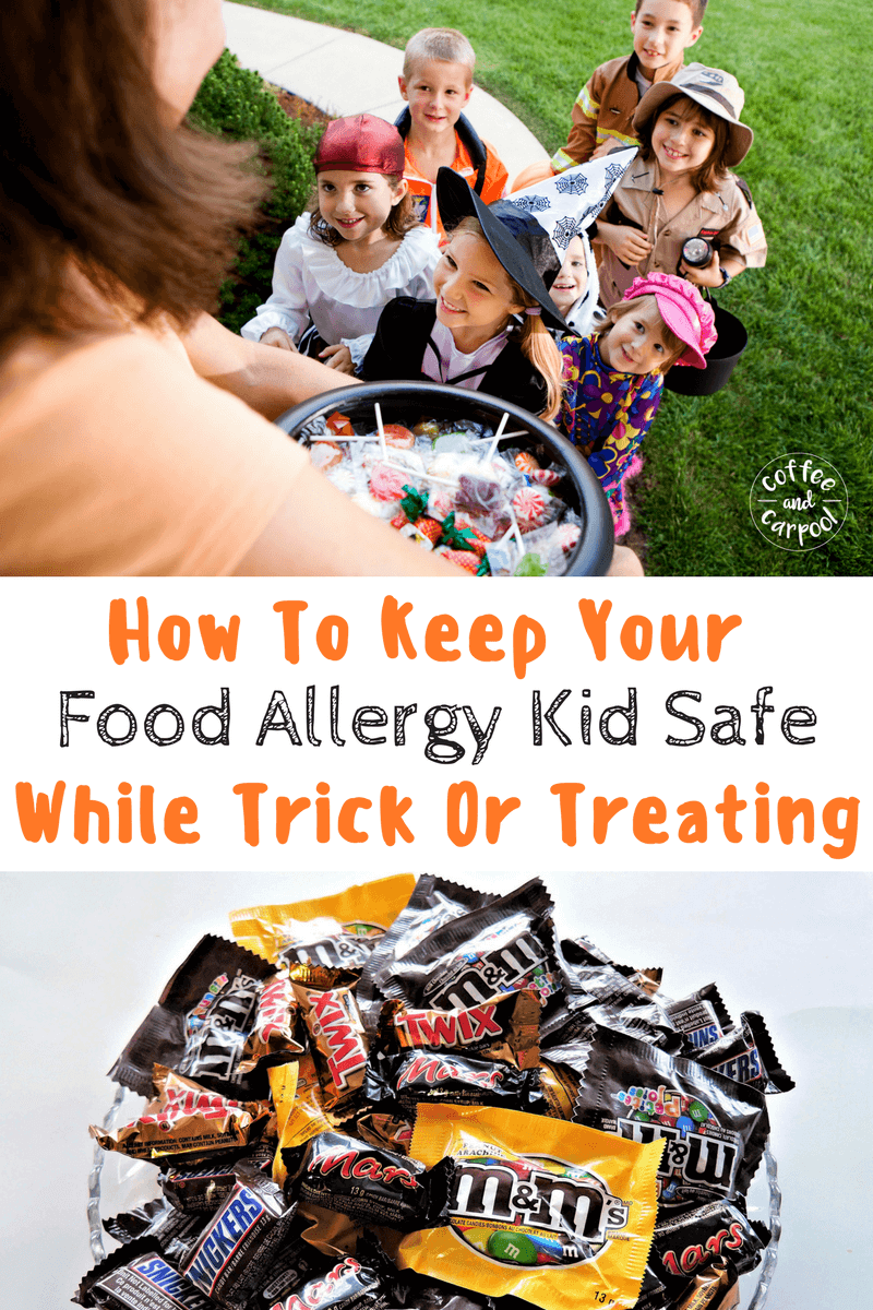 Keeping a food allergy kid safe is hard on the best of days. It's extra hard on Halloween. Here's how you can keep your food allergy kid safe when they're trick or treating on Halloween. www.coffeeandcarpool.com