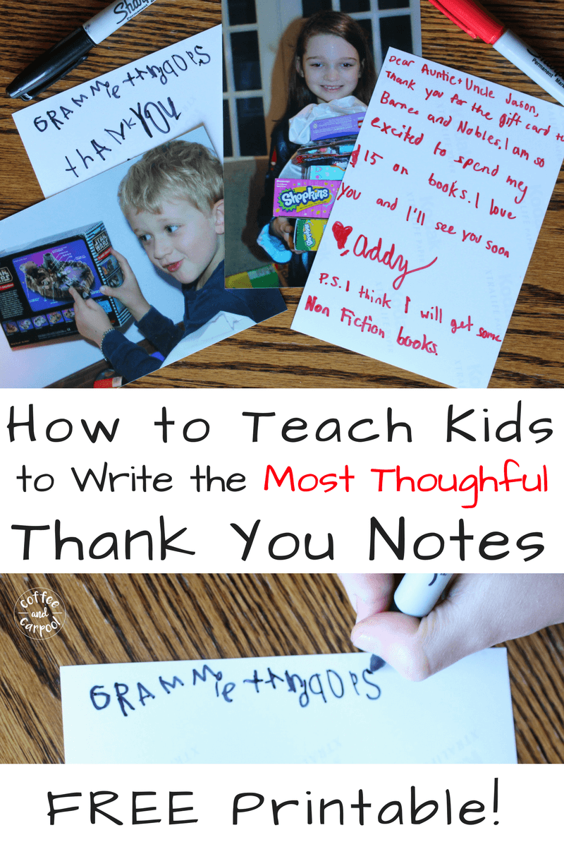Teach kids how to write the most thoughtful thank you notes for Christmas or their birthdays with this simple trick. Free printable to help guide them through the process. www.coffeeandcarpool.com #thankyounotes #freeprintable #teachkidsgratitude #Christmasthankyous