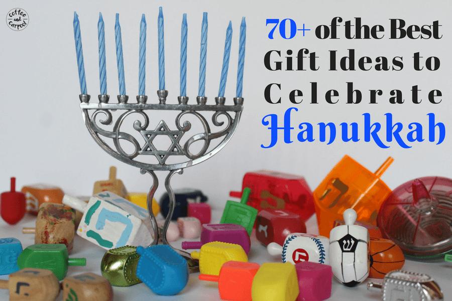 70 of the Best Gift Ideas to celebrate Hanukkah #Hanukkah #GiftIdeas