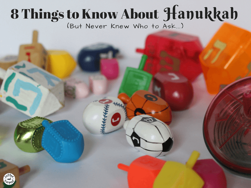 8 Things You Need to Know about Hanukkah but never knew who to ask. #Hanukkah