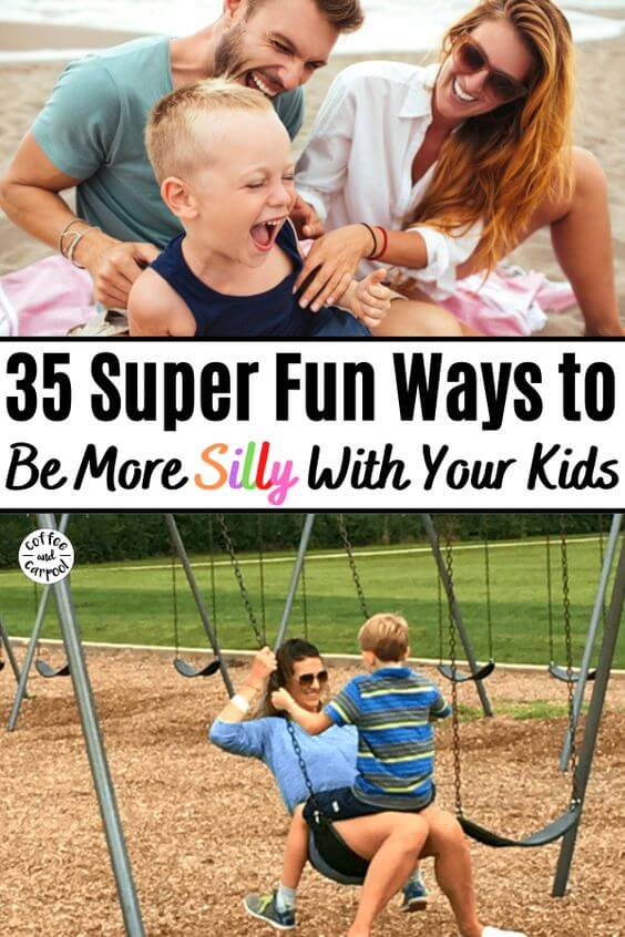 35 Ways to Have Fun and Be a More Silly Mom #sillymom #besilly #momlife #havefun