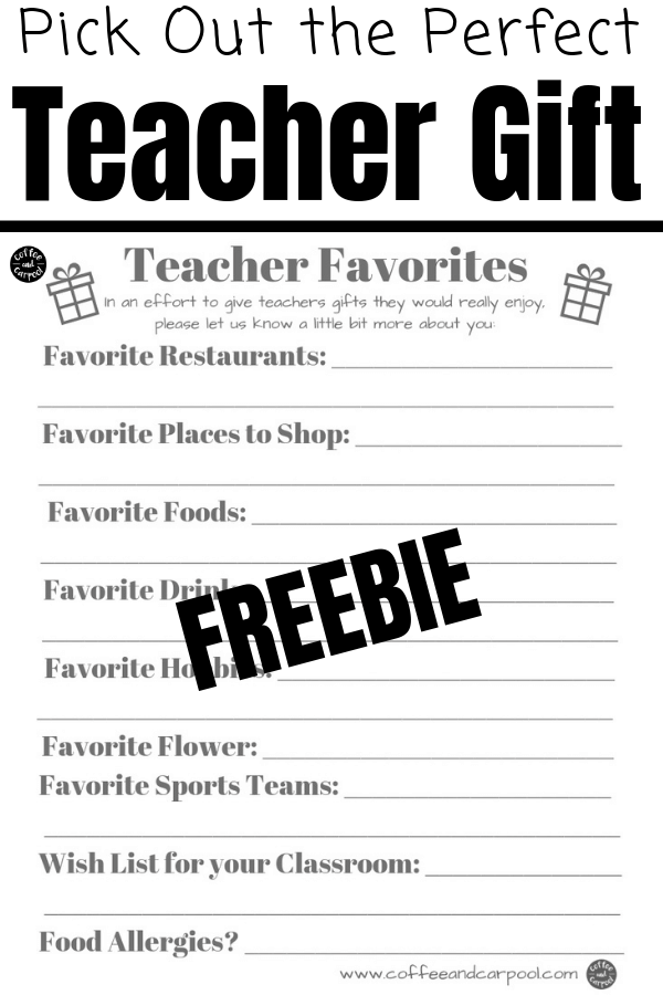 Printable free that parents can give to their kids' teachers so parents know exactly what teachers want for gifts. This is perfect for Teacher Appreciation Week and for Christmas gifts and Hanukkah gifts for teachers #teachergifts #giftsforteachers #teacherappreciation #teacherappreciationideas #teacherappreciationgifts #coffeeandcarpool