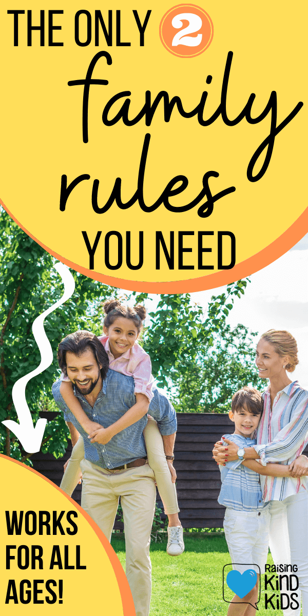 The Only 2 Family Rules You Need to be an even better parent #familyrules #betterparent