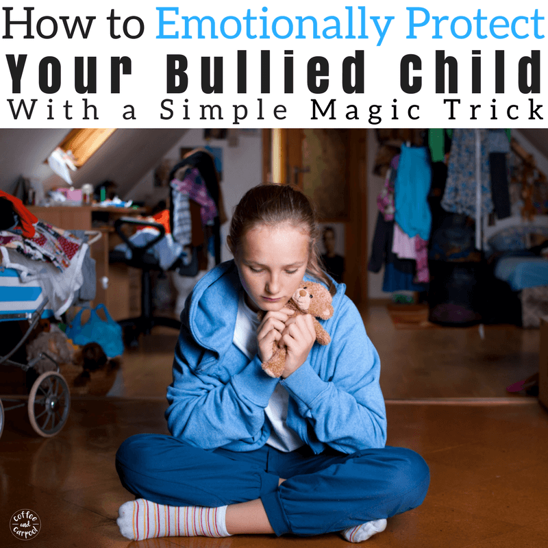 Emotionally protect your bullied child with this one simple magic trick to keep their bullied kids' mental health in tact. #endbullying #stopbullying #bullying #bullies #bullyprevention