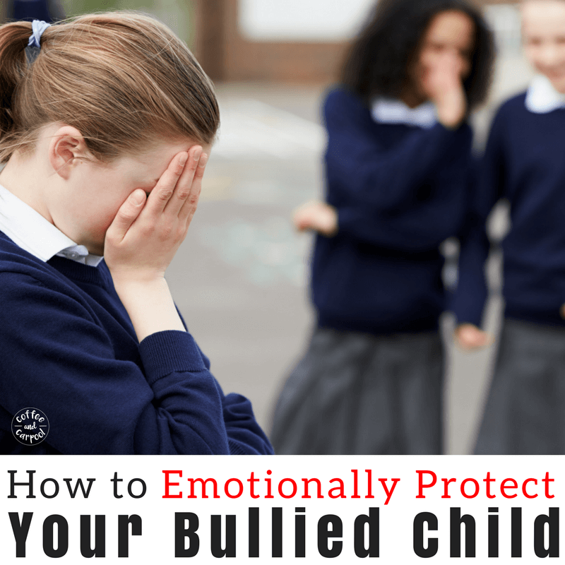Emotionally protect your bullied child with these 9 must know tips #bullyprevention #stopbullying #endbullying #bullying
