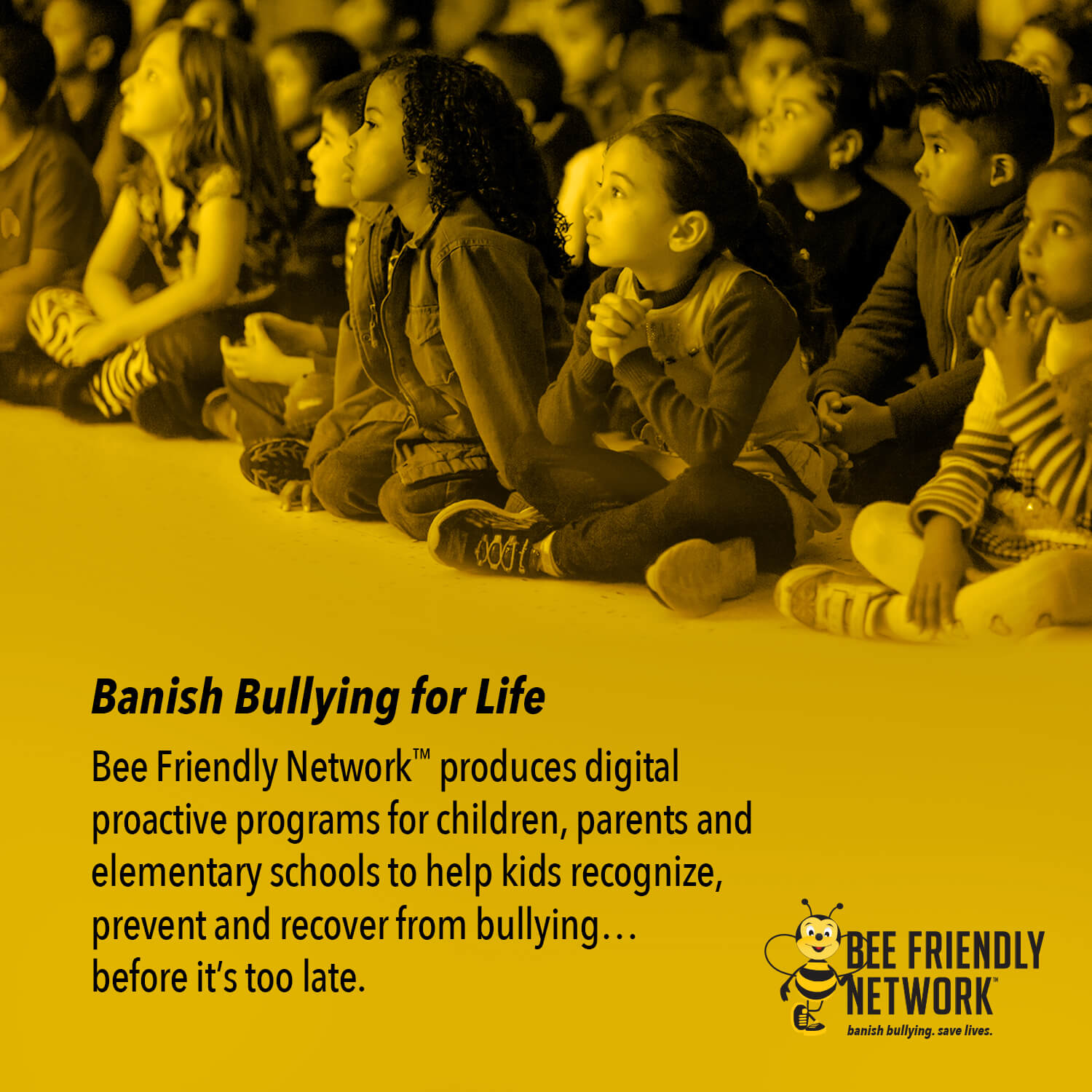 Bullying Prevention with the bee friendly program to help our students.