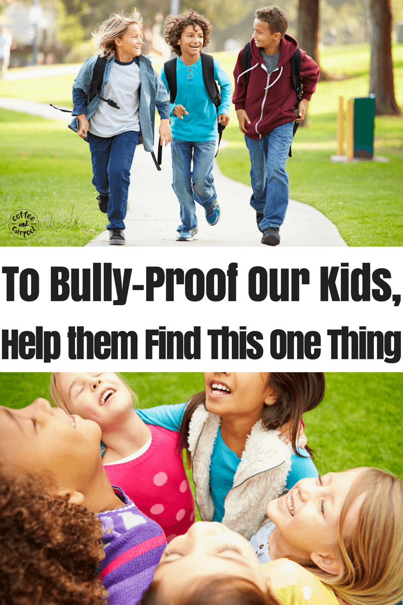 Kids need friends as a buffer from bullies. It's one of the simplest ways we can bully-proof our kids. Help them find positive peer groups with these ideas. #bullyprevention #endbullying #stopbullying #bekind #coffeeandcarpool #bullyproof
