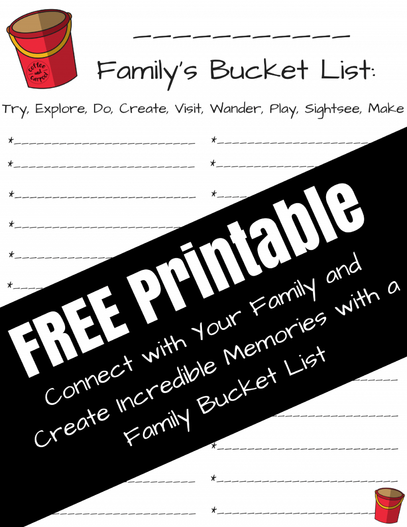 Free Printable for Family Bucket List #freeprintable #familybucketlist #familyconnection #familydatenight #familydates #bucketlist #familytime #connectwithkids #coffeeandcarpool