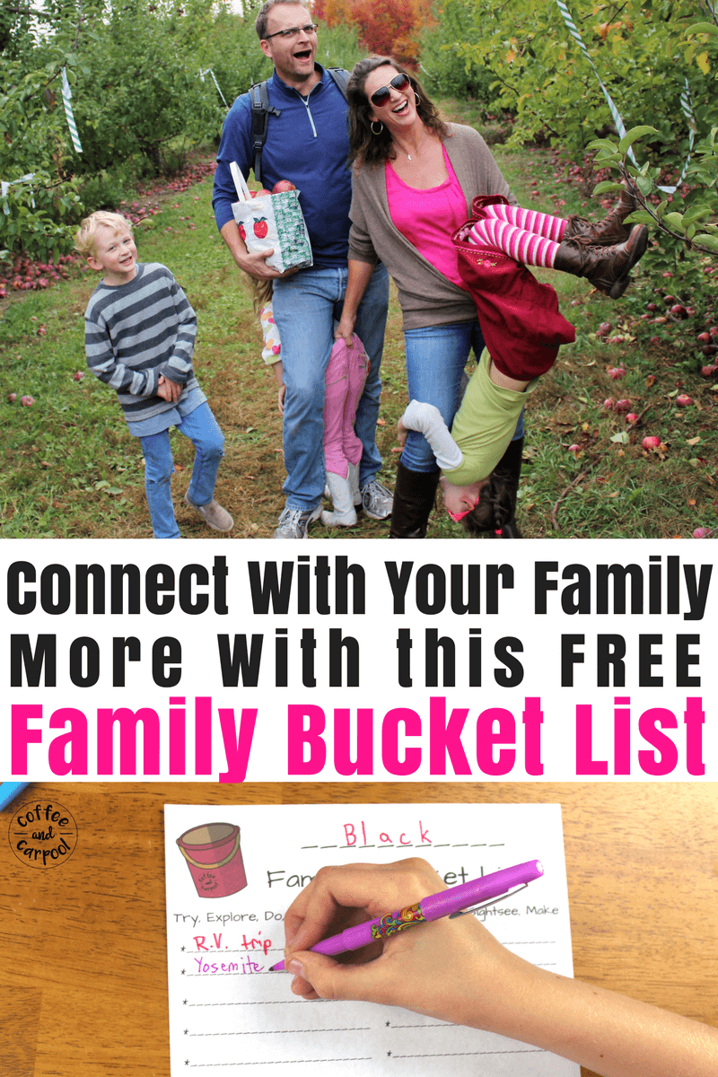 Want to connect more with your family? Use this free printable bucket list to create fun ways to spend more time together...like apple picking. #familybucketlist #bucketlist #familydateideas #connect #parenting101 #coffeeandcarpool