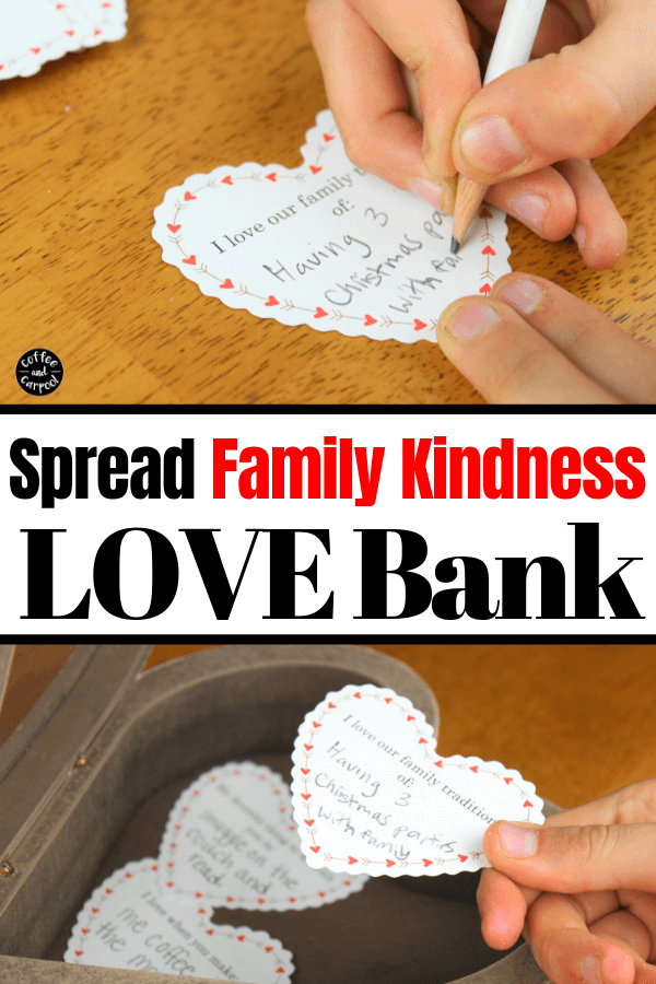 How to help kids spread kindness, speak with kindness and share their love with their families. #lovebank #familyidentity #kindkids #kindfamilies #siblings #familylove