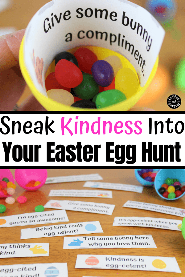 These kindness Easter notes are perfect to hide in your kids Easter egg hunt eggs to help spread some kindness. They will inspire kindness and encourage kindness activities like giving compliments, sharing candy, and giving hugs to family. #easter #easteregghunt #kindnessactivities #kindness #raisingkindkids #printable #coffeeandcarpool