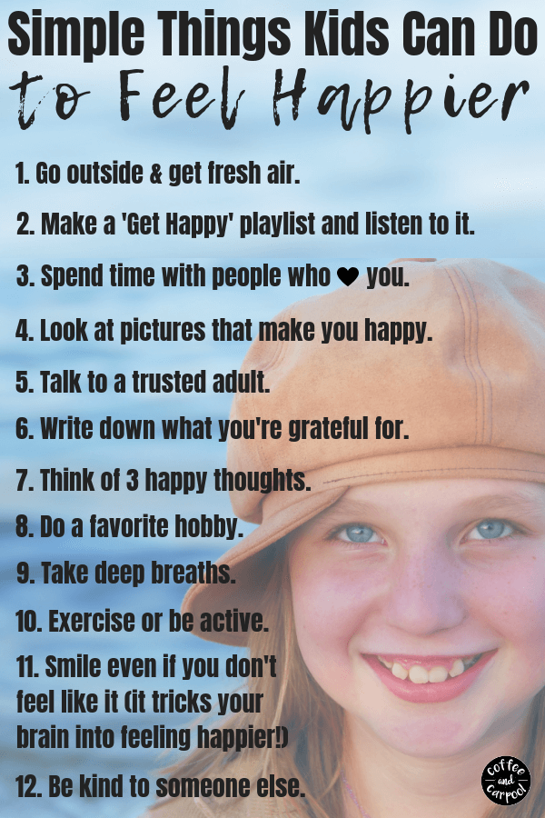 Simple Things kids can do to be happier #gethappier #emotionalintelligence #behappy #coffeeandcarpool