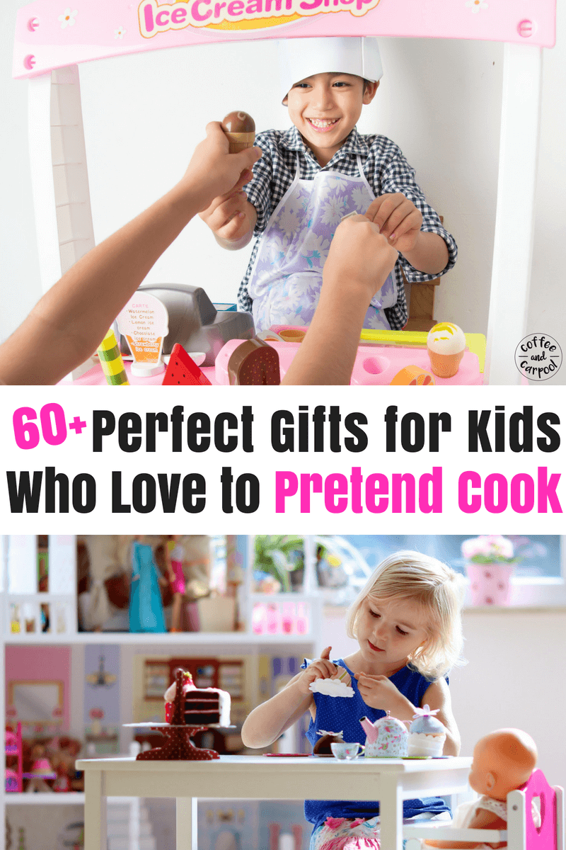Have a kid who loves to play pretend? Then you need these 60+ perfect gifts for kids who love to pretend cook ...they are the best kids' gifts #gifts #giftsforkids #dramaticplaygifts #playislearning #playiswork #positiveparenting #parenting101 #holidaygifts #christmasgifts #giftlists #giftideasforkids #creativegiftsforkids #coffeeandcarpool