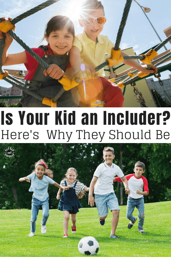 Is your kid an includer? Here's why they should be and why it's even more important than just being kind. #includer #raisingkindkids #kindkids #coffeeandcarpool #raisekindkids #beanincluder