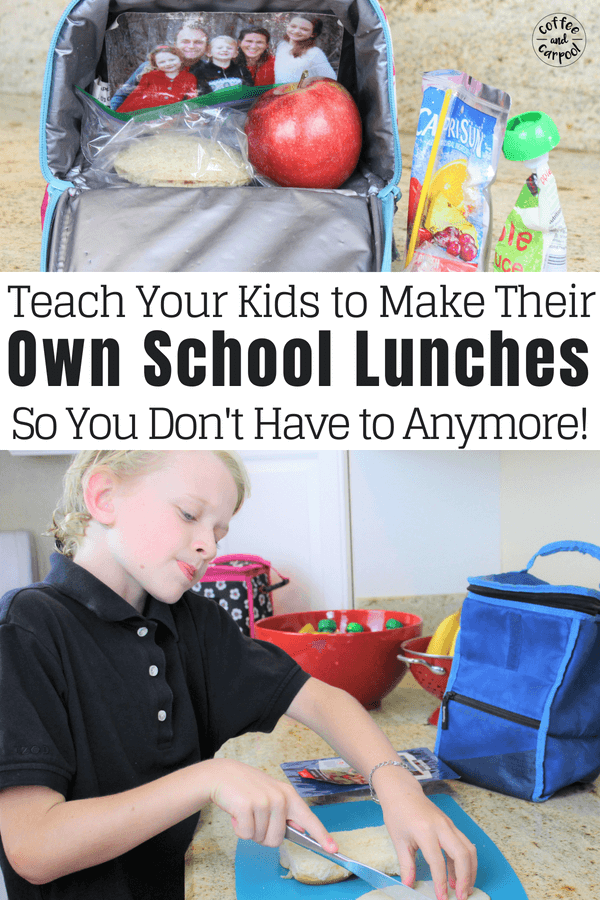 How to teach your kids to make their own school lunches so you don't have to #freeprintable #coffeeandcarpool #schoollunchideas #schoollunches #easyschoollunches #schoollunchideas #backtoschool #backtoschoollunches #backtoschoolideas #backtoschooltips