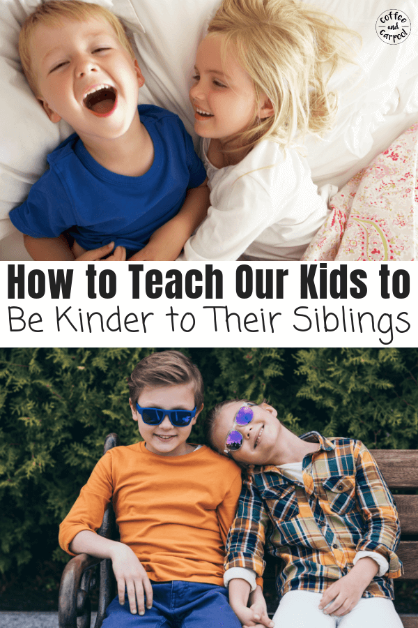 Raise kids to be kinder to their siblings with these 8 tricks. #raisingsiblings #siblings #raisekindkids #raisingkindkids #siblingrelationships #strongfamilyidentity