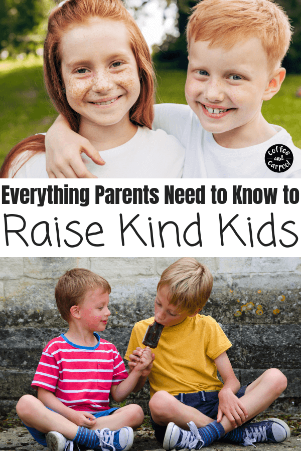 What parents have to know to raising kind kids #raisekindkids #kindkids