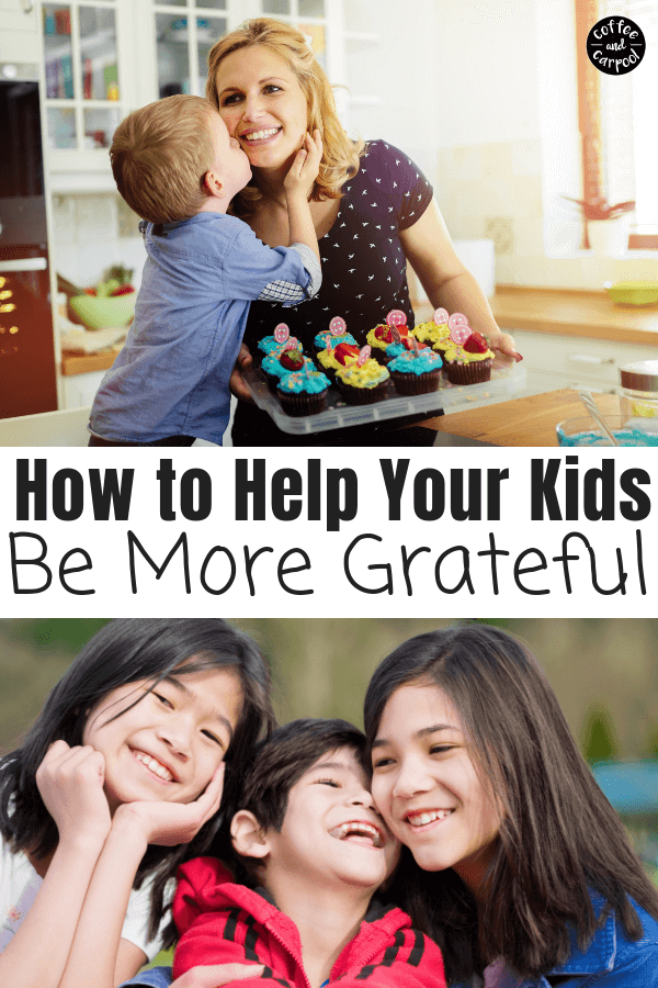 Help your kids be more grateful with this one tip to help your kids be more grateful, happier and kinder. #gratefulkids #gratitude #thankfulkids #gratitudeandhappiness #coffeeandcarpool #thanks