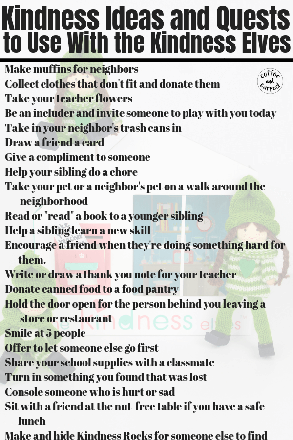 Kindness Elves and kindness activities perfect to share with your kiddos to spread kindness year round. #kindness #kindnesselves #kindnessactivities #coffeeandcarpool