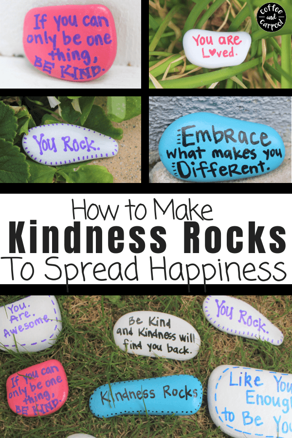 How to make kindness rocks to spread kindness to those around you. Happiness leads to kindness #kindnessrocks #kindness #raisekindkids #bekind #choosekindness #raisekindkids #coffeeandcarpool