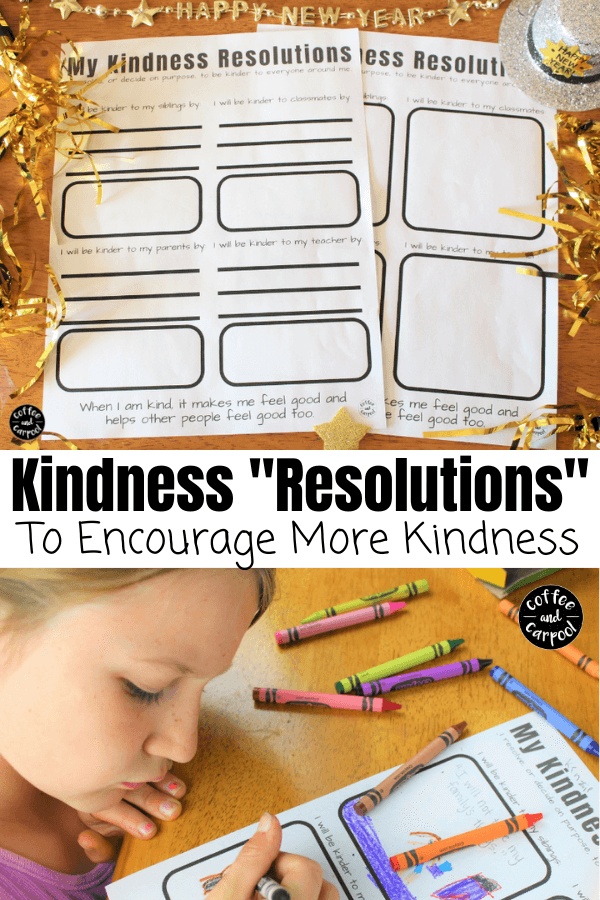 Kids can make New Year's Resolutions too! They can start to think about how they can show more kindness to others in the new year #newyearsactivity #raisekindkids #newyears #coffeeandcarpool