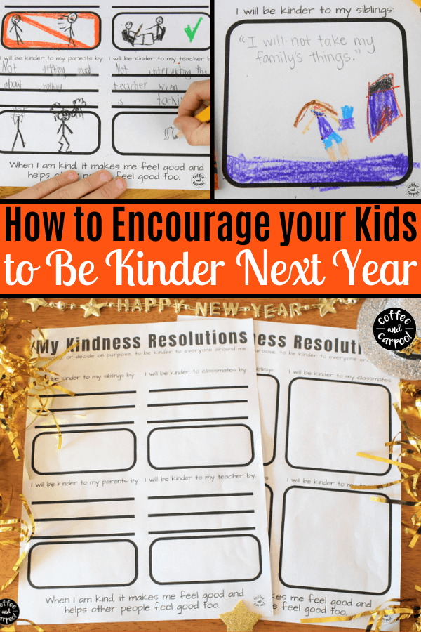 New Year's Resolutions for kids to be kinder this year #kidsresolutions #newyearseve #nyekids #coffeeandcarpool