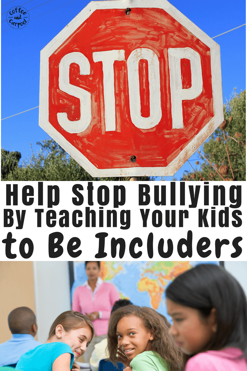 A very simple way to end bullying is by teaching our kids to be includers and invite other kids to join in their play time. #bully #bullyprevention #coffeeandcarpool #raisingkindkids #kindness