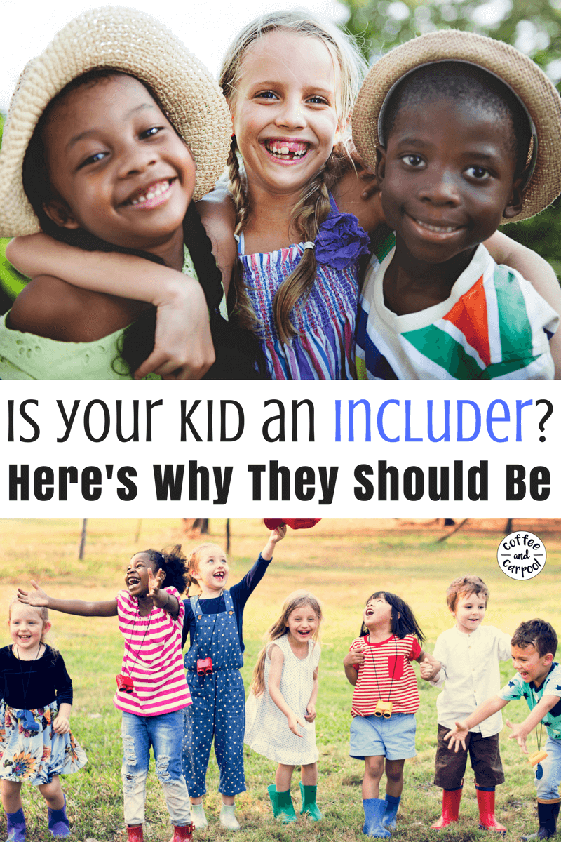 Teaching our kids to include other kids and invite them to join in their play is the highest form of kindness. And it helps prevent bullying. #includer #bullying #bullyprevention #raisingkindkids #coffeeandcarpool