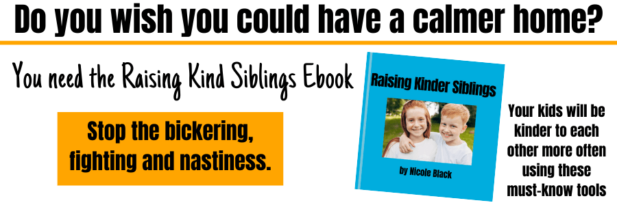 Raising kind siblings is the fastest way to a calmer, happier, more peaceful home. Use the tools in this kind siblings ebook will help your family. #kindkids #kindsiblings #ebook #raisingkindkids