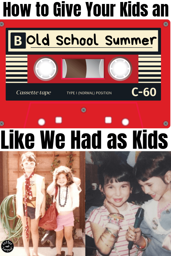 Old School Summer Fun to help your kids enjoy the same things you did when you were a kid #oldschool #summerfun #1980s #oldschoolsummerfun #1980ssummer #coffeeandcarpool