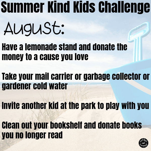 Looking for the perfect summer activities for kids? Use these summer kindness activities for kids because kindness matters. #kindnessmatters #kindnessactivitiesforkids #kindness #kindkids #summer #summerfun #summeractivitiesforkids #coffeeandcarpool