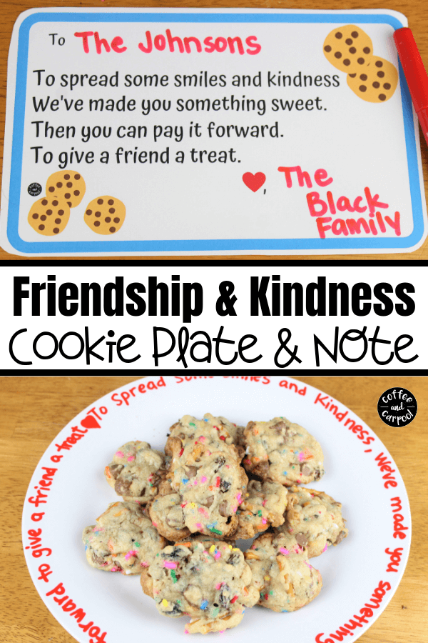 Friendship and Kindness Cookie Plate and Note to help spread kindness, friendship and cookies. #friendship #cookies #cookierecipe #kindnessactivity #kindnessactivitesforkids #friendshipactivities #friendshipactivity #coffeeandcarpool