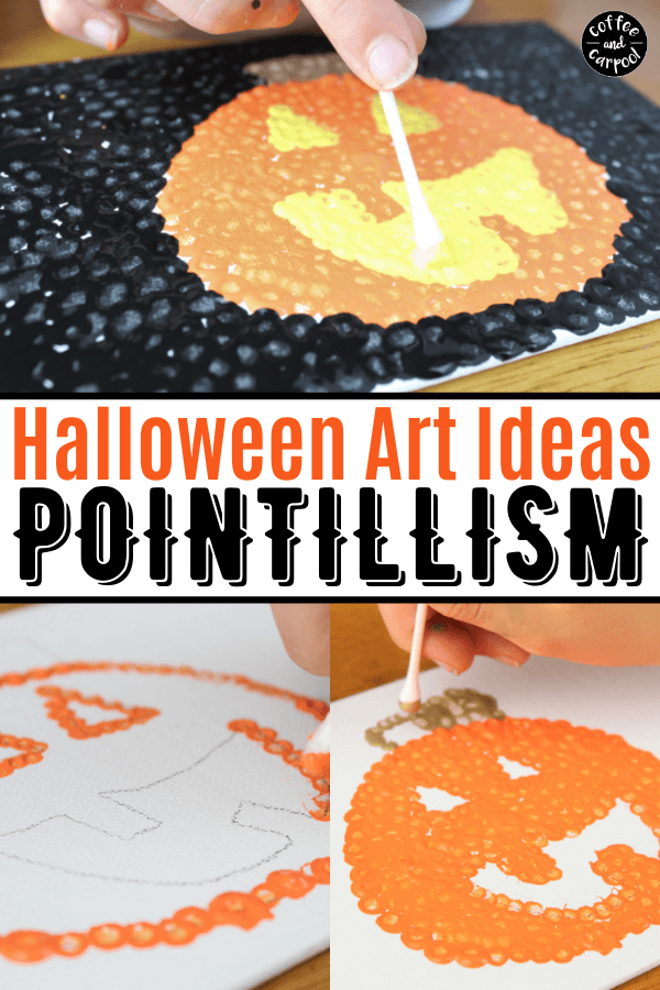 This jack o'lantern pumpkin art project is perfect as a Halloween craft on canvas or as a fall card. Connect fine art lessons on Pointillism and Seurat and make a meaningful and gorgeous pumpkin art project. #pumpkins #pumpkinart #artlesson #artforkids #pumpkincraft #fallactivityforkids #Halloweenart #Halloweencrafts #Halloweenactivitiesforkids #Pointillism #coffeeandcarpool