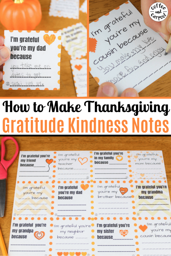 These gratitude kindness notes are a perfect Thanksgiving activity to help kids focus on why their thankful for the people in their lives. Being grateful and showing gratitude is a special way to make Thanksgiving more meaningful.#thanksgiving #thanksgivingactivity #thanksgivingactivities #thanksgivingactivitiesforkids #gratitude #grateful #thankful #gratitudeactivities #kindness #kindnessactivities #coffeeandcarpool