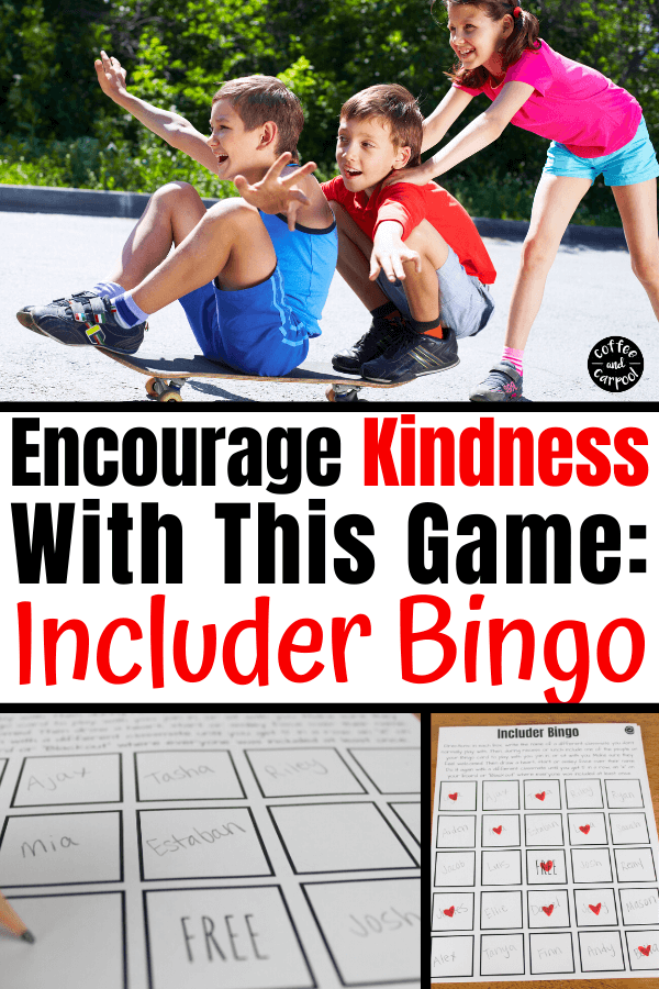 Includer Bingo Game is a way to encourage kids to be kind to other kids, include classmates, invite kids they don't know well to sit with them or play with them or partner with them. It's an easy kindness activity for kids that gives them practice being kind. #kindnessactivities #kindnessactivity #kindnessactivitiesforkids #kindkids #includer #bingogamesforkids #classroomkindness #teachkindnessinschools #schoolkindness #teacherresources #sel #coffeeandcarpool #raisekindkids