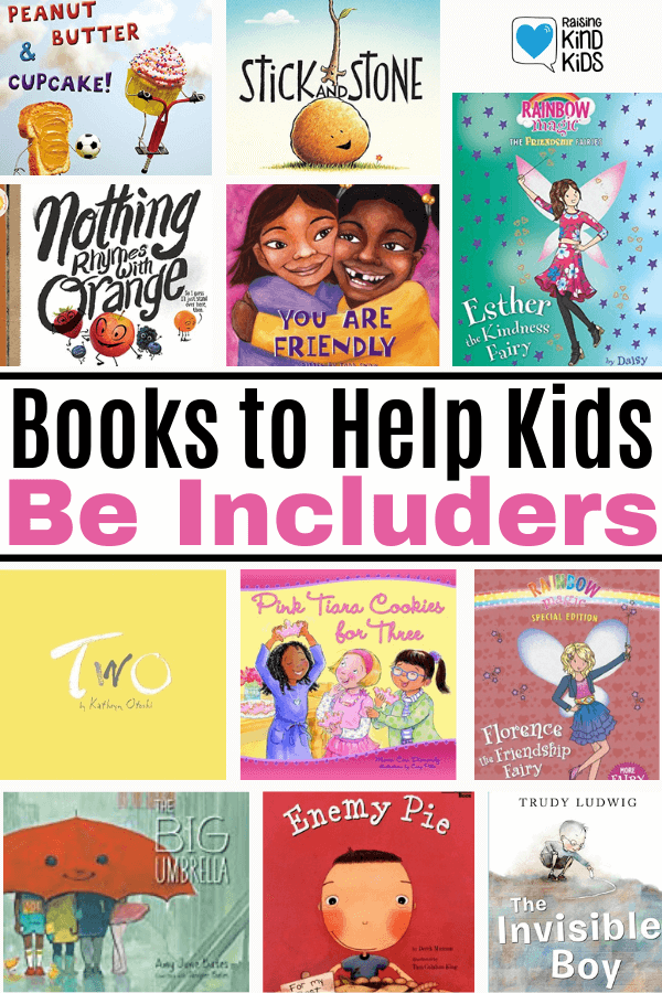 Help your kids be includers by reading these books that encourage them to be includers.