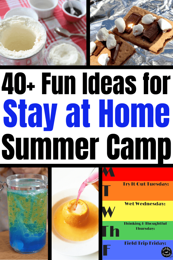 These stay at home summer camp ideas are perfect when summer camp is cancelled and you need to have Camp Mom in your backyard. These summer fun activities are perfect for summer at home and include summer crafts, summer activities, summer games and summer science. #summerfunforkids #summeractivitiesforkids #summercraftsforkids #summerscienceforkids #quarantinesummercamp #summerathome #summerathomeactivitiesforkids