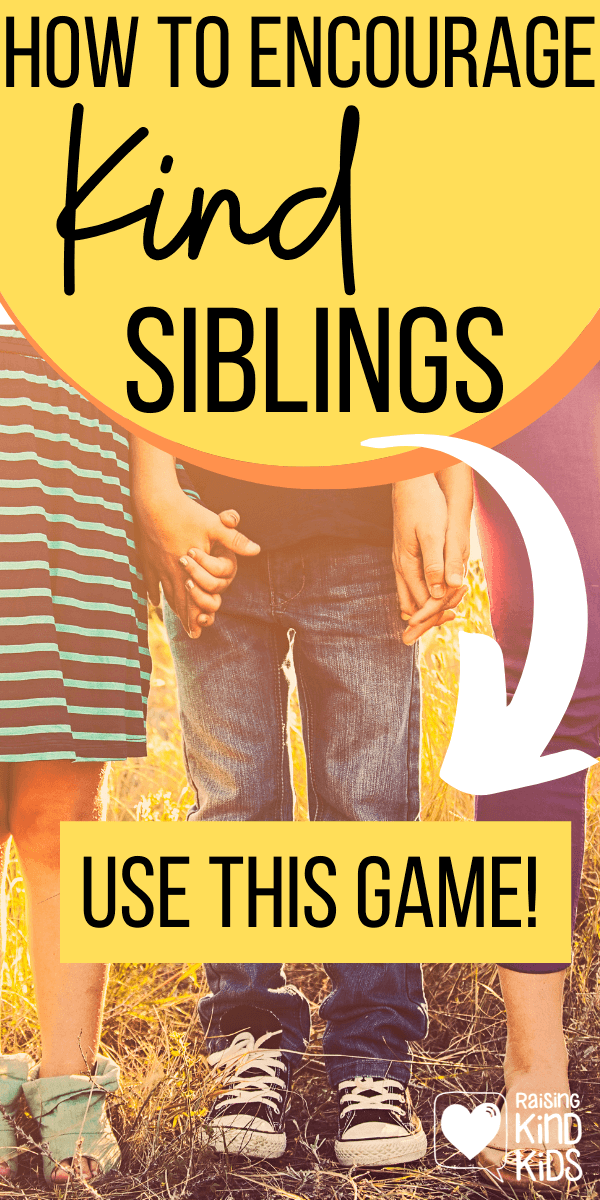 If you're looking for ideas for to increase sibling kindness, this sibling kindness game will help! It sets them up to be on the same team, to work together for a common goal na dhelps them be kind to siblings daily. #siblings #raisingsiblings #siblingkindness #beingkindtosiblings #beakindsibling