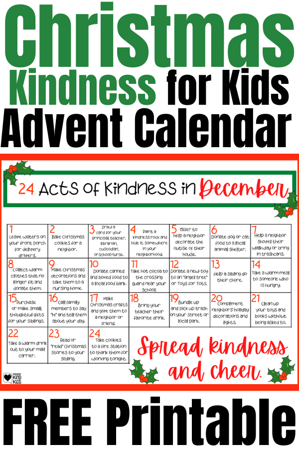 Use this Christmas Kindness for Kids Advent Calendar free printable to get 24 kindness activities perfect for December.