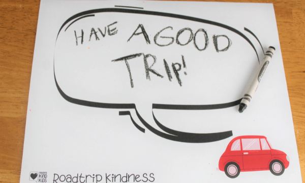 Use these roadrip activities for kids to spread a little kindness on your family's next road trip.
