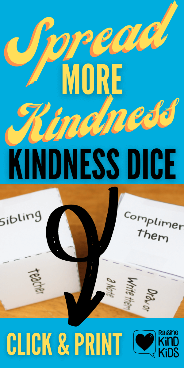 These kindness dice will encourage kids to speak and act with kindness more often and turn kindness into a habit.