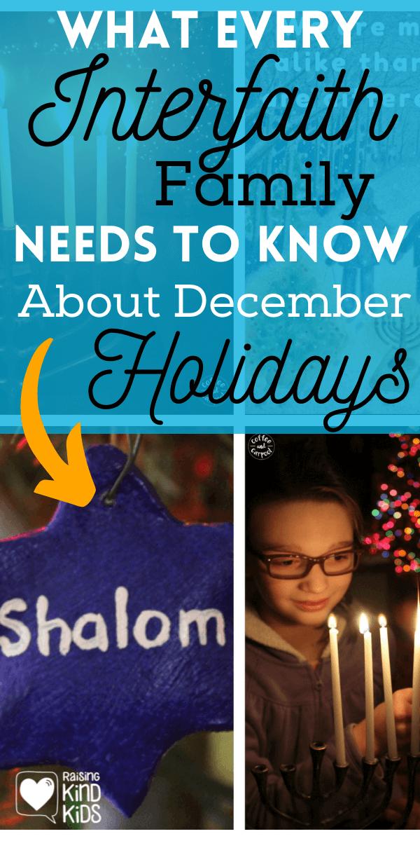 What every interfaith family needs to know about celebrating December holidays #interfaithfamily #decemberholidays #hanukkah