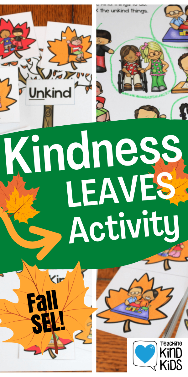 Use this Kindness Leaves Kind or Unkind Sort Activity to help students differentiate between kind and unkind actions.